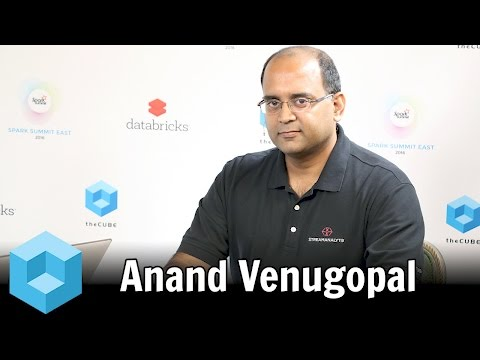 Anand Venugopal – Spark Summit East 2016 – #SparkSummit – theCUBE