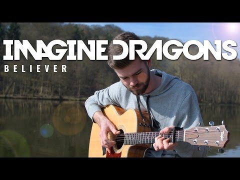Believer - Imagine Dragons - Fingerstyle Guitar Cover [Free Tabs]