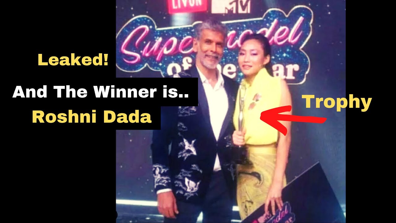 Download MTV Supermodel of the Year 2 Winner Name 2021 revealed, Roshni Dada Lifted a Trophy