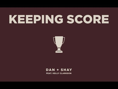 Dan + Shay  Keeping Score feat Kelly Clarkson Icon