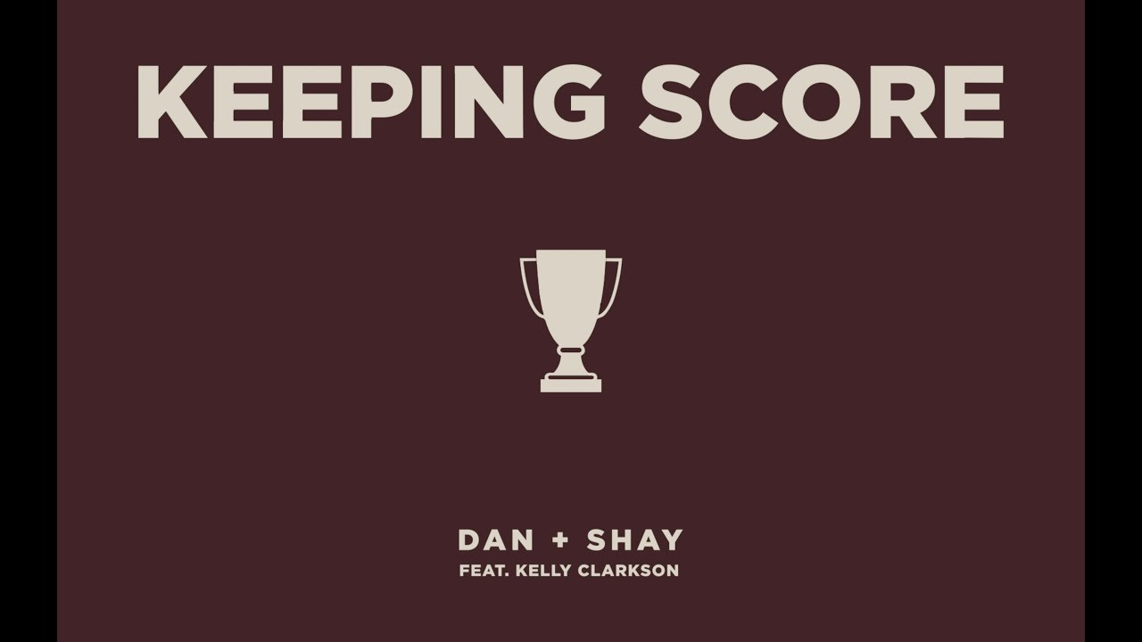 Dan + Shay - Keeping Score feat. Kelly Clarkson (Icon Video) image