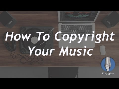 How To Copyright Your Music