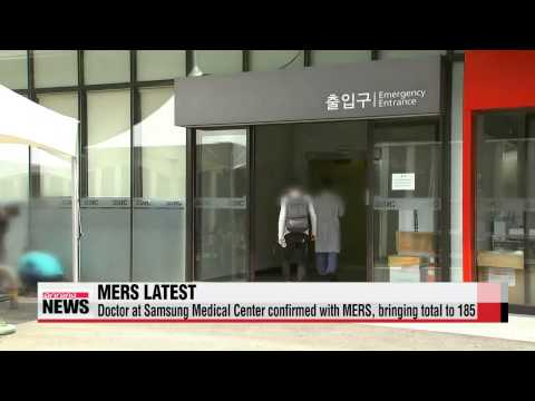 Doctor at Samsung Medical Center confirmed with MERS, bringing total to 185   삼성