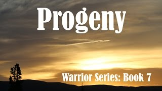 Progeny: Warrior Series Book 7