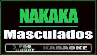 Nakaka - Masculados (KARAOKE)