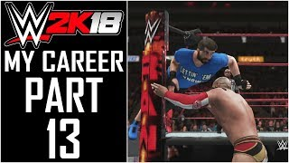 """WWE 2K18 - My Career - Let's Play - Part 13 - """"Trying New OMG Moments"""""""