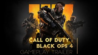 Call of Duty : Black Ops 4 – Official Launch Gameplay Trailer