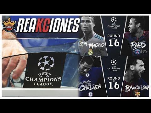 Reacción del Sorteo de los Octavos de Final UEFA Champions League