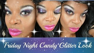 Friday Night Candy Glitter Look