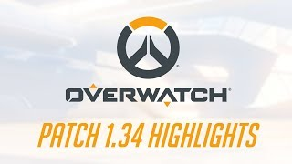 [NEW PATCH] Patch 1.34 Highlights | Overwatch