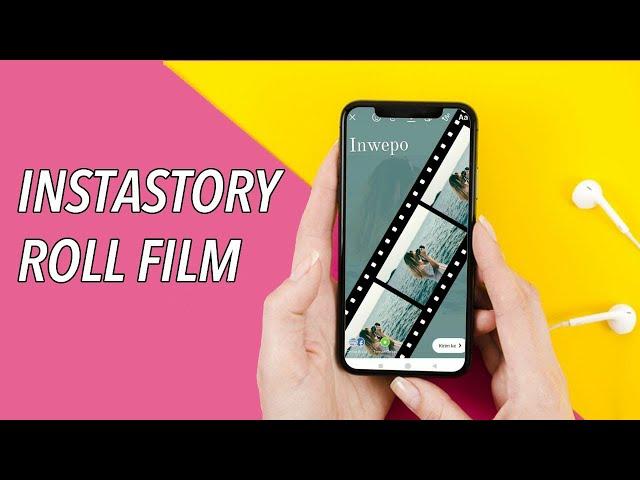 Cara Mudah Buat Efek Roll Film di Story Instagram
