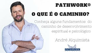O que é o Caminho? Fundamentos do Pathwork®