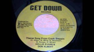 Kellie Evans & Don Albert - Theme Song From Crack Steppin