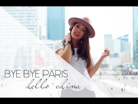 BYE BYE PARIS - HELLO CHINA