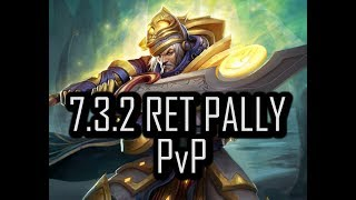 DOWN TO THE WIRE!!! | 7.3.2 RET PALADIN PvP | WoW Legion