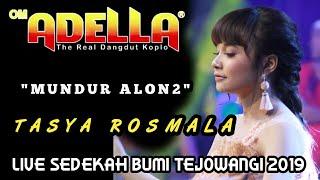 Download lagu TASYA ROSMALA MUNDUR ALON ALON OM ADELLA Live Tejowangi Purwosari MP3