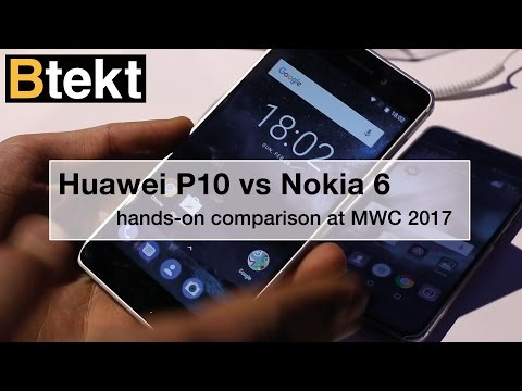 Huawei P10 vs Nokia 6 - MWC 2017