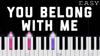 Taylor Swift - You Belong With Me   EASY Piano Tutorial
