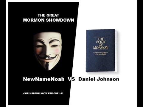 Mormon Showdown: NewNameNoah Vs High Priest Daniel Johnson | CB141