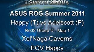 SC2 WoL - ASUS ROG Summer 2011 - Happy vs Adelscott - Ro32 Group D - Map 1 - Xel'Naga Cavs - Happy