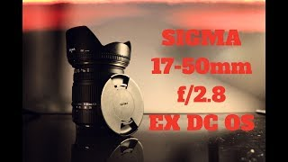 BEST BUDGET LENS FOR UNDER $300!! | Sigma 17-50mm f/2.8 EX DC OS HSM FLD | Review