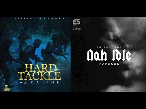 Alkaline Stole Popcaan Nah Idle Chorus (Flow) in Hard Tackle [ October 2017 ]