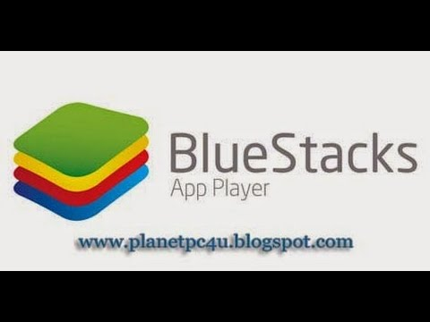 BlueStacks App Player Offline Installer for Windows 7/8/XP & Mac OS Download
