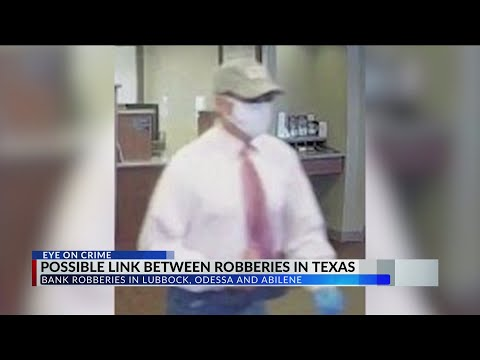 Police: Lubbock bank robbery tied to robberies in Odessa and Abilene