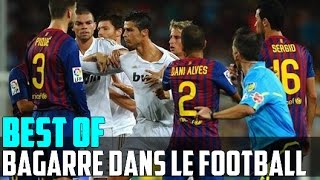 Best Of - Bagarres dans le Foot