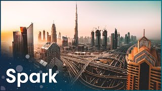 Download Magnificent Megacities: Dubai (Anthropology Documentary) | Spark Mp3 and Videos
