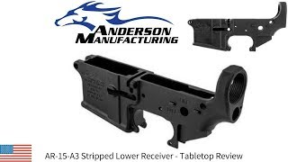 ANDERSON LOWER RECEIVER - Tabletop Review