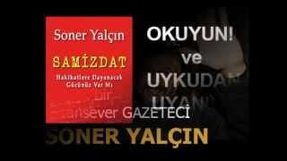 Soner Yalçın Ergenekon ŞOK Yalanları Recep Tayyip Erdoğan AKP
