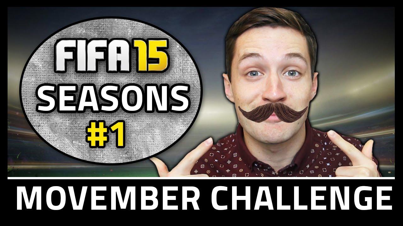 MOVEMBER CHALLENGE! #1 - Fifa 15 Seasons