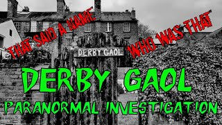HAUNTED BRITAIN INVESTIGATIONS (HBI) - DERBY GAOL PARANORMAL INVESTIGATION