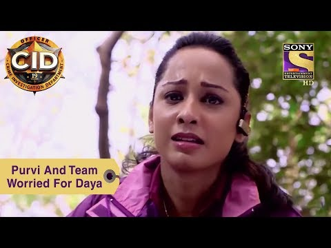 Your Favorite Character | Purvi And Team Worried For Daya | CID