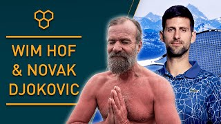 Novak Djokovic and Wim Hof discuss Cold Therapy and Breathing Exercises