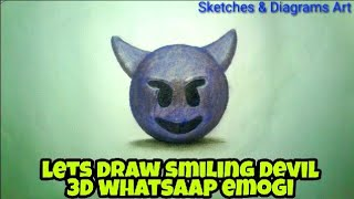 Lets Draw Smiling Devil WhatsApp Emogi || Sketches & Diagrams Art ||