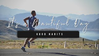 It's a Beautiful Day | Good Habits | 29 September 2020