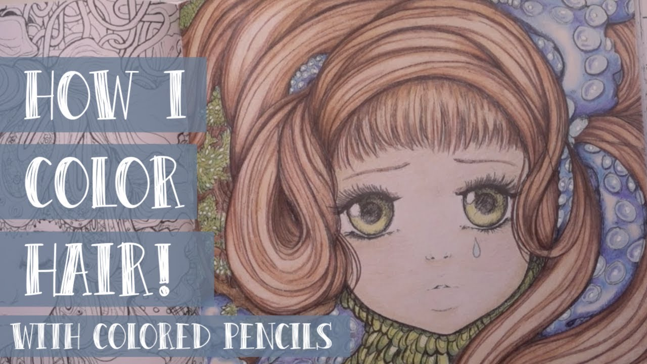 Coloring HAIR and SKIN with colored pencils in Pop Manga Coloring Book