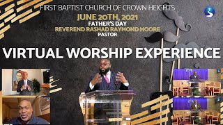 June 20th, 2021: Father's Day Virtual Worship Experience