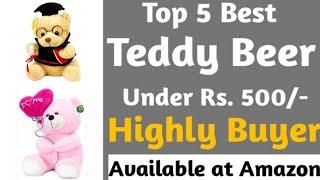 Top 5 best teddy bear under 500 in india