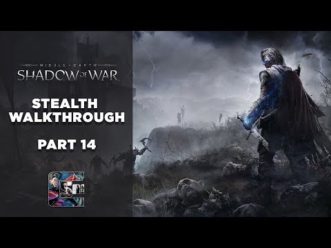 "Shadow of War - Stealth Gameplay Walkthrough - Part 14 PC/ULTRA - ""Warchiefs"""
