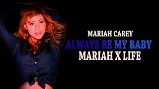 Always Be My Baby-Mariah Carey (Alternative Version)
