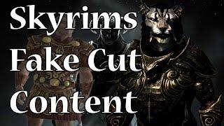 Skyrim Has Fake Cut Content