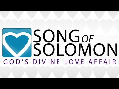 An overview of the book of Song of Solomon