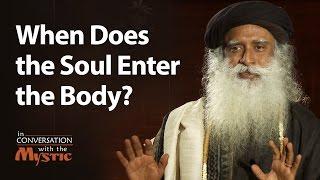 When Does the Soul Enter the Body - Prasoon Joshi Asks Sadhguru