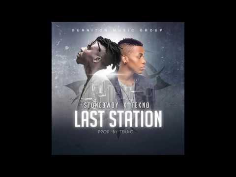 Stonebwoy ft. Tekno – Last Station