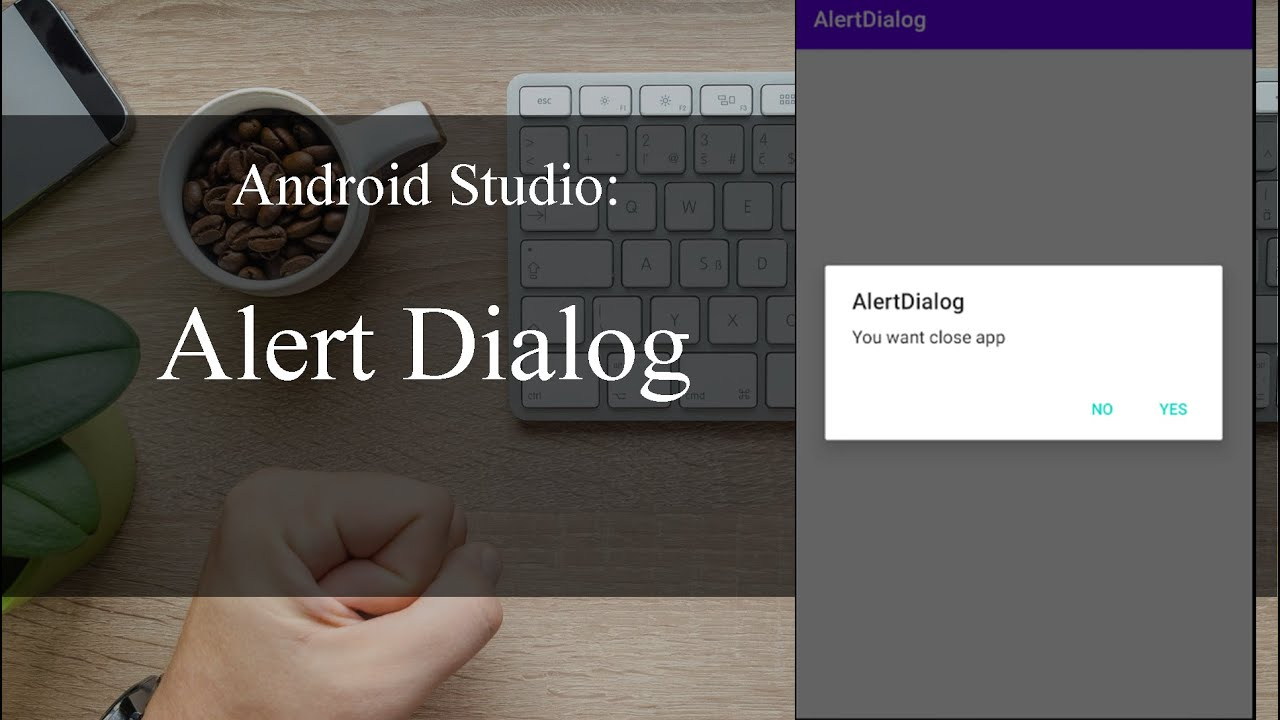 Alertdialog - Android Studio Tutorial