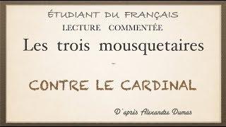 Урок французского языка. Три мушкетёра. Contre le cardinal.
