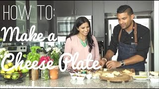Kitchen Tip: How to make the perfect cheese board | Angelie Sood